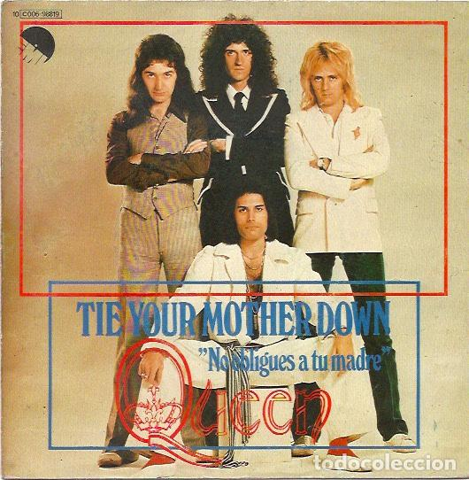 QUEEN.TIE YOUR MOTHER DOWN (VINILO SINGLE 1977) (Música - Discos - Singles Vinilo - Pop - Rock - Extranjero de los 70)