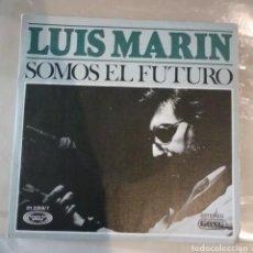Discos de vinilo: LUIS MARIN - SOMOS EL FUTURO. Lote 146691062