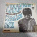 Discos de vinilo: VINILO MADELINE BELL THINKIN / DON´T GIVE YOUR LOVE AWAY PHILIPS 1968. Lote 146693454