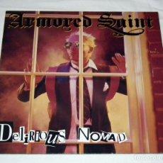 Discos de vinilo: LP ARMORED SAINT - DELIRIOUS NOMAD. Lote 146720134