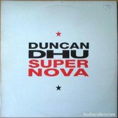 Discos de vinilo: DUNCAN DHU – SUPERNOVA - LP SPAIN 1991 + LETRAS. Lote 146739982