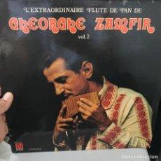 Discos de vinilo: GHEORGHE ZAMFIR – L'EXTRAORDINAIRE FLUTE DE PAN DE GHEORGHE ZAMFIR VOL.2. Lote 146760146