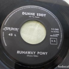 Discos de vinilo: DUANE EDDY AND THE REBELS – JUST BECAUSE / RUNAWAY PONY. LONDON RECORDS. Lote 146765978