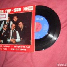 Discos de vinilo: LOS TOP SON-ME HAS CAZADO + RAG DOLL + TU QUE TE VAS + VIVA LA GENTE EP 1965. Lote 146770658