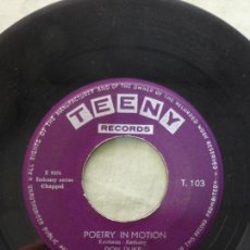 Discos de vinilo: DON DUKE. POETRY IN MOTION / LET'S THINK ABOUT LIVING. TEENY RECORDS. SINGLE MUY RARO.. Lote 146771510