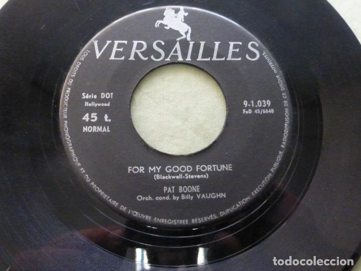 Discos de vinilo: Pat Boone – Gee, But Its Lonely / For My Good Fortune. 9-1.039 VERSAILLES. RARA EDICIÓN - Foto 3 - 146775010