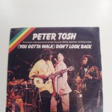 Discos de vinilo: PETER TOSH DON'T LOOK BACK / SOON COME ( 1978 ROLLING STONES RECORDS ESPAÑA ) BOB MARLEY WAILERS. Lote 146805186