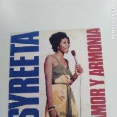 Discos de vinilo: SYREETA AMOR Y ARMONIA HARMOUR LOVE / CAUSE WE ENDED AS LOVERS ( 1975 TAMLA MOTOWN ESPAÑA ). Lote 146805702