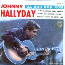 Discos de vinilo: JOHNNY HALLYDAY CON LOS GOLDEN STARS / DA DOU RON RON + 3 (EP 1963). Lote 146862322