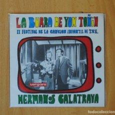 Discos de vinilo: HERMANOS CALATRAVA - LA BURRA DE YON TOÑIN / DIEZ PERRITOS - SINGLE. Lote 146876746