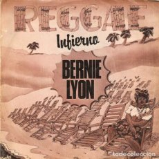 Discos de vinilo: BERNIE LYON - INFIERNO - SINGLE BARCLAY - 02.1473/6 - ESPAÑA 1980. Lote 146877402