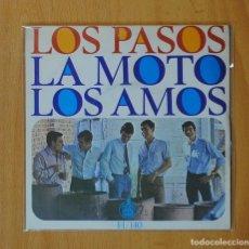 Discos de vinilo: LOS PASOS - LA MOTO / LOS AMOS - SINGLE. Lote 146877545