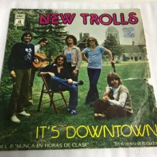 Discos de vinilo: EP NEW TROLLS. IT'S DOWN TOWN. Lote 146883765