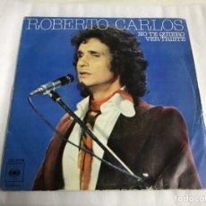 Discos de vinilo: EP ROBERTO CARLOS. NO TE QUIERO VER TRISTE. Lote 146884933