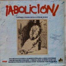 Discos de vinilo: ABOLICION. ANA BELEN. CHICHO SANCHEZ FERLOSIO. PARAJOLA... CONTRA LA PENA DE MURTE. LP.. Lote 146887118