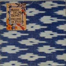 Discos de vinilo: MARIA DEL MAR BONET. CANÇOS DE FESTA. LP ORIGINAL PORTADA ABIERTA CON LIBRETO. Lote 146895382