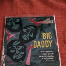 Discos de vinilo: BIG DADDY EP ROULETTE R. 3230 . Lote 146903710