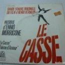 Discos de vinilo: LE CASSE-ENNIO MORRICONE-SINGLE-N. Lote 146931802