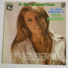 Discos de vinilo: IN THE SUMMERTINE. LA GRAN ORQUESTA DE PAUL MAURIAT. LP VINILO PHILIPS CON 12 CANCIONES. Lote 146932066