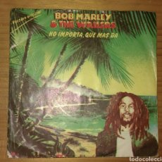 Discos de vinilo: BOB MARLEY AND THE WAILERS. NO IMPORTA, QUE MAS DA. Lote 146932490