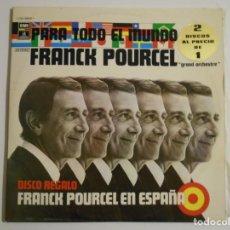 Discos de vinilo: FRANCK POURCEL. GRAND ORCHESTRE. PARA TODO EL MUNDO / FRANK POURCEL EN ESPAÑA. DOBLE LP CON 24. Lote 146936626