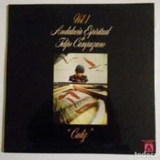 Discos de vinilo: ANDALUCIA ESPIRITUAL DE FELIPE CAMPUZANO. VOL. 1. CADIZ. LP VINILO. 7 TEMAS.. Lote 146940462