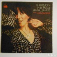 Discos de vinilo: GUILLERMOTTA EN EL PAIS DE LAS GUILLERMINAS. CANCIONES DE LA COMEDIA MUSICAL DEL MISMO TITULO ORIGIN. Lote 146943010
