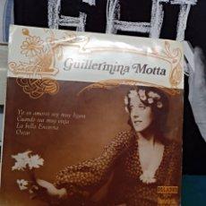 Discos de vinilo: GUILLERMINA MOTTA. EP ORLADOR 1973. Lote 146957228