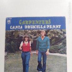 Discos de vinilo: CARPENTERS CANTA / DRUSCILLA PENNY ( 1973 HISPAVOX ) . Lote 146957670