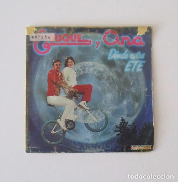 ENRIQUE Y ANA - DONDE ESTAS ETE (Música - Discos - Singles Vinilo - Música Infantil)