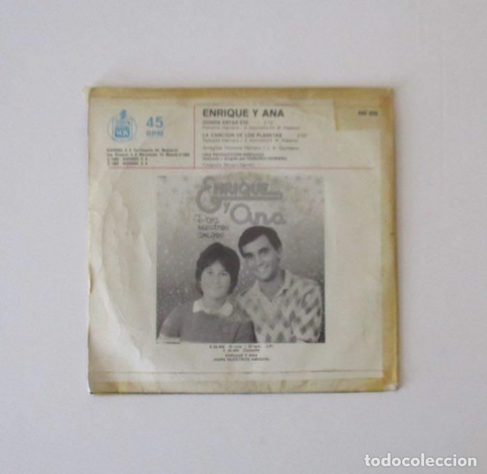 Discos de vinilo: ENRIQUE Y ANA - DONDE ESTAS ETE - Foto 3 - 146972722