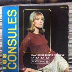 Discos de vinilo: LOS CONSULES. CUANDO SE CUBRA DE NIEVE, LA LA LA LA.. Lote 146988136