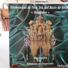 Discos de vinilo: HERMANDAD DE NTRA. SRA. DEL ROCÍO DE SEVILLA MACARENA - MISA ROCIERA - LP. DEL SELLO PASARELA 1991. Lote 147008970