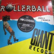 Discos de vinilo: ROLLERBALL RECORD GIANT RECORD MAXI 45 R.P.M. - ORIGINAL INGLES - SIN FECHA -. Lote 147019710