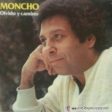 Discos de vinilo: MONCHO-OLVIDOMONCHO-OLVIDO Y CAMINO, LP ZAFIRO 1980 PORTADA D Y CAMINO, LP ZAFIRO 1980 PORTADA DOBLE. Lote 147019914