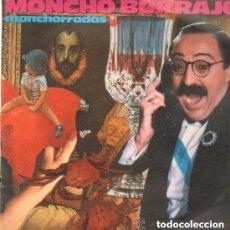 Discos de vinilo: MONCHO BORRAJO - MONCHORRADAS LP SPAIN 1986. Lote 147020158