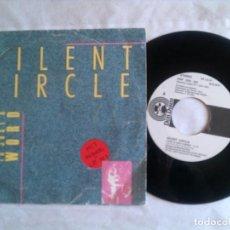 Discos de vinilo: SINGLE DE SILENT CIRCLE ,LOVE IS JUST A WORD AÑO 1987. Lote 147021846