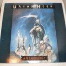 Discos de vinilo: LP 2 DISCOS URIAH HEEP. ANTHOLOGY. RAW POWER 1985 ENGLAND (DISCO PROBADO Y BIEN, SEMINUEVO). Lote 147045654