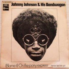 Discos de vinilo: JOHNNY JOHNSON & HIS BANDWAGON - STATESIDE -1970. Lote 147061562