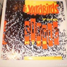 Discos de vinilo: LP THE YARDBIRDS. SINGLE HITS. CFE 1984 SPAIN (DISCO PROBADO Y BIEN, SEMINUEVO) . Lote 147063770