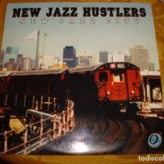 Discos de vinilo: NEW JAZZ HUSTLERS . NEW JAZZ CITY . 2 LP´S. MAXI-SINGLE. 2000. EDC. INGLESA. IMPECABLE. (#). Lote 147064298