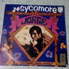 Discos de vinilo: VINILO JORGE 24 SCYCOMORE / COMO HACER PARA OLVIDAR PHILIPS 1968. Lote 147071474