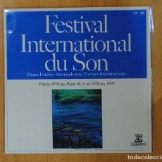 Discos de vinilo: VARIOS - FESTIVAL INTERNATIONAL DU SON - LP. Lote 147079434