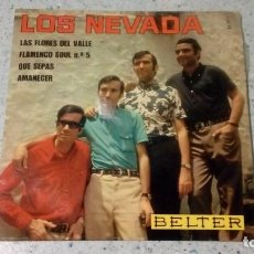 Discos de vinilo: VINILO LOS NEVADA LAS FLORES DEL VALLE / FLAMENCO SOUL Nº 5 / QUE SEPAS / AMANECER BELTER . Lote 147079882