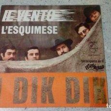 Discos de vinilo: VINILO I DIK DIK IL VENTO / L´ESQUIMESE PHILIPS 1968 . Lote 147080698
