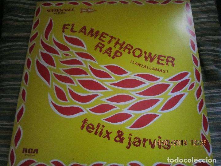 FELIX & JARVIS - FLAMETHROWER RAP - MAXI 45 R.P.M. RCA 1982 ORIGINAL ESPAÑOL - (Música - Discos de Vinilo - Maxi Singles - Rap / Hip Hop)