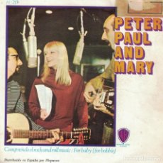 Discos de vinilo: PETER, PAUL AND MARY - I DIG ROCK AND ROLL MUSIC / FOR BABY (SINGLE ESPAÑOL, WB RECORDS 1967). Lote 147139374