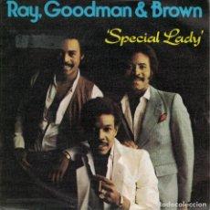 Discos de vinilo: RAY, GOODMAN AND BROWN - SPECIAL LADY / DEJA VU (SINGLE ESPAÑOL, MERCURY 1980). Lote 147156922