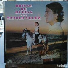 Disques de vinyle: MANOLO VELEZ - BRISAS DE HUELVA - LP. DEL SELLO ZAFIRO DE 1977. Lote 147159870