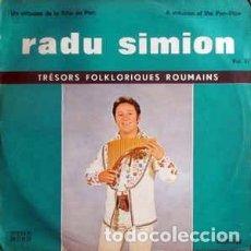 Discos de vinilo: RADU SIMION ?– UN VIRTUOSE DE LA FLÛTE DE PAN VOL. IV TRESORS FOLKORIQUES ROUMAINS, 1978. Lote 147160562